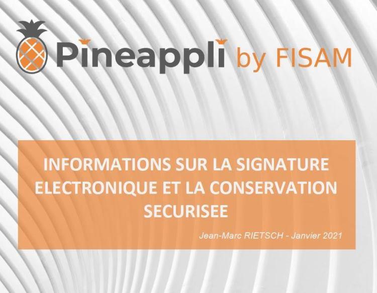 Pineappli - Informations sur la signature électronique et la conservation sécurisée