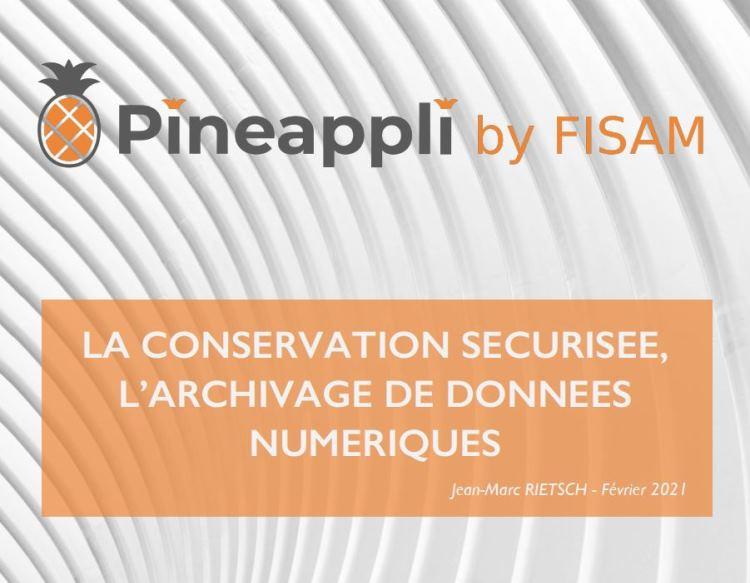 Pineappli - La conservation sécurisée, l'archivage de données numériques
